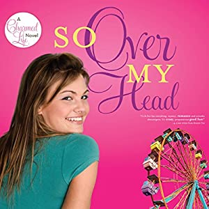 So Over My Head Audiobook