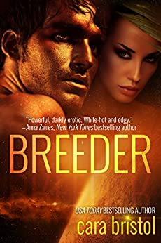 Breeder by [Bristol, Cara]