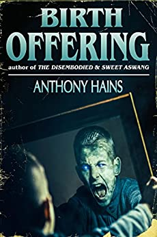 Birth Offering by [Hains, Anthony]