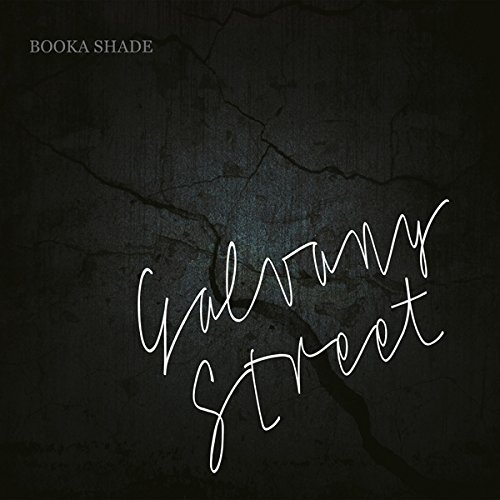 Booka Shade - Galvany Street [2CD Limited Deluxe Edition] (2017) [CD FLAC] Download