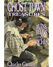 Ghost Town Treasures: Ruins, Relics and Riches