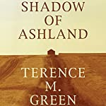 Shadow of Ashland | Terence M. Green