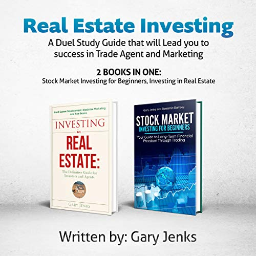 Real Estate Investing: A Duel Study Guide that will Lead you to Best Value Investing. (Best Real Estate Investment Books)