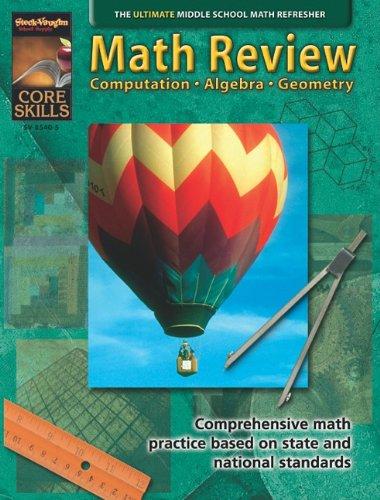 Math Review: Computation, Algebra, Geometry (Core Skills Series, Middle School Math)
