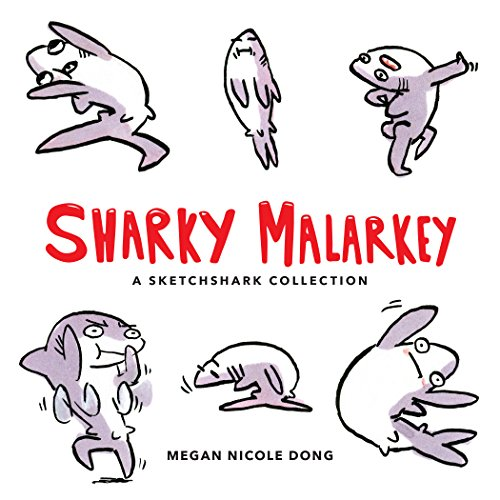 Sharky Malarkey: A Sketchshark Collection by Andrews McMeel Publishing