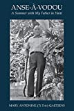 img - for Anse- -Vodou: A Summer with My Father in Haiti book / textbook / text book