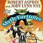 Myth-Fortunes: Myth Adventures, Book 18 | Robert Asprin,Jody Lynn Nye