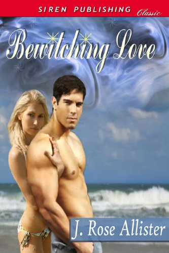 Download Bewitching Love (Siren Publishing Classic) pdf