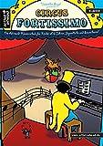 Circus Fortissimo: Die Allround-Klavierschule für Kinder ab 6 Jahren, Jugendliche und Erwachsene. Musiknoten. Lehrbuch.