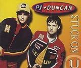 Pj & Duncan / Stuck On U