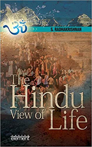 The Hindu View Of Life
