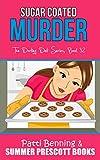 Sugar Coated Murder (The Darling Deli Series Book 32)