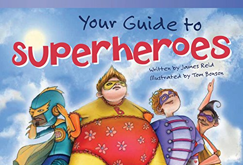 Your Guide to Superheroes (Fiction Readers)