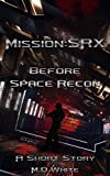 img - for MissionSRX: Before Space Recon book / textbook / text book