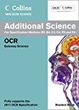 Collins GCSE Science 2011 – Additional Science Student Book: OCR Gateway