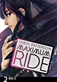 Maximum Ride, James Patterson, 075952968X