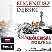 Królewska roszada (Hondelykiem i Cadronem 4) | Eugeniusz Debski