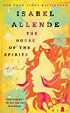 The House of the Spirits: A Novel (Edition unknown) by Isabel Allende [Paperback(2005£©]