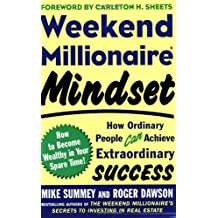 Weekend Millionaire Mindset How Ordinary People Can Achieve Extraordinary Success Book Cover