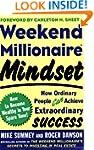 Weekend Millionaire Mindset: How Ordi...