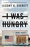 img - for I Was Hungry: Cultivating Common Ground to End an American Crisis book / textbook / text book
