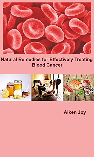 Natural Remedies for Effectively Treating Blood Cancer