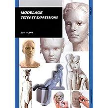 Modelage: têtes et expressions