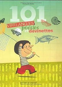 """Afficher """"101 virelangues, poésies et devinettes"""""""