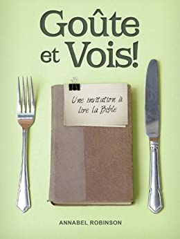 Goûte et Vois (French Edition) by [Robinson, Annabel]