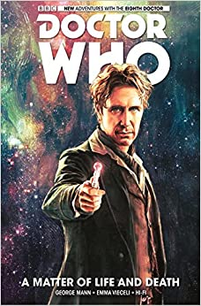 Doctor Who: The Eighth Doctor Volume 1 - A Matter of Life and ...
