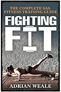 Royal marines fitness physical training manual amazon sean fighting fit the complete sas fitness training guide complete sas fitness training handbook malvernweather Images