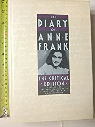 The Diary of Anne Frank: The Critical Edition