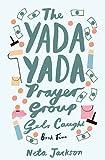 The Yada Yada Prayer Group Gets Caught (Yada Yada Series)