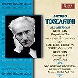 Arturo Toscanini conducts an All-American Program / Gershwin: Piano Concerto in F / Gershwin: Rhapsody in
