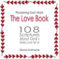 The Love Book: 108 scriptures about God's deep love for us (Proclaiming God's Word)