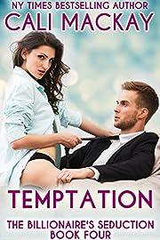 Temptation (The Billionaire's Seduction Book 4)