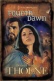 Fourth Dawn (A. D. Chronicles, Book 4)