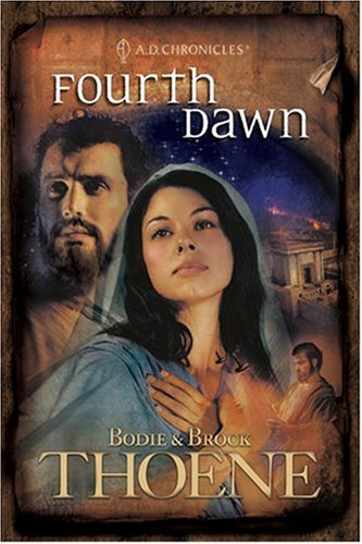 Fourth Dawn (A. D. Chronicles, Book 4)