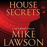 House Secrets: A Joe DeMarco Thriller | Mike Lawson
