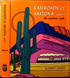 img - for 001: Railroads of Arizona, Vol. 1: The Southern Roads book / textbook / text book