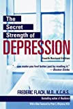 The Secret Strength of Depression, Frederic Flach, 1578262755