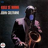 Kuru Se Mama -  John Coltrane, Audio CD