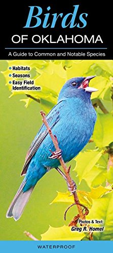 Birds of Oklahoma: A Guide to Common and Notable ()