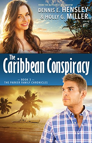 The Caribbean Conspiracy (The Parker Family Chronicles)