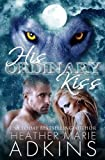 img - for His Ordinary Kiss (Hiss Kiss) (Volume 2) book / textbook / text book