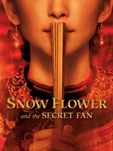 - Snow Flower and the Secret Fan