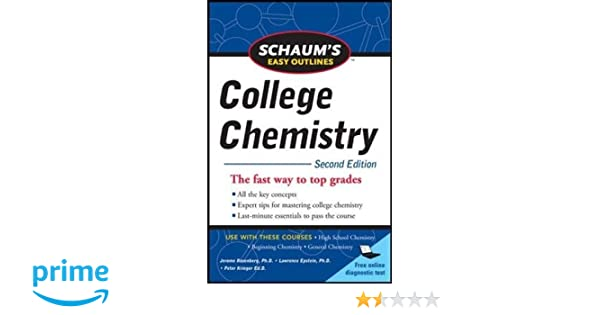 Schaums easy outlines of college chemistry second edition schaums easy outlines of college chemistry second edition schaums easy outlines college chemistry jerome rosenberg lawrence m epstein fandeluxe Images