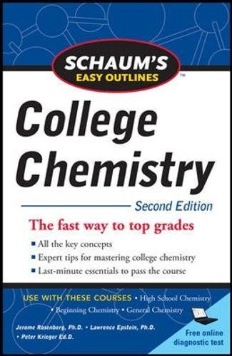 Schaum's Easy Outlines of College Chemistry, Second Edition (Schaum's Easy Outlines College Chemistry)