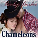 Chameleons Audiobook by Becky Barker Narrated by Johnny Peppers