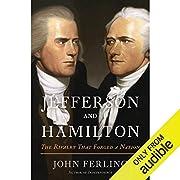 Jefferson and Hamilton: The Rivalry That…